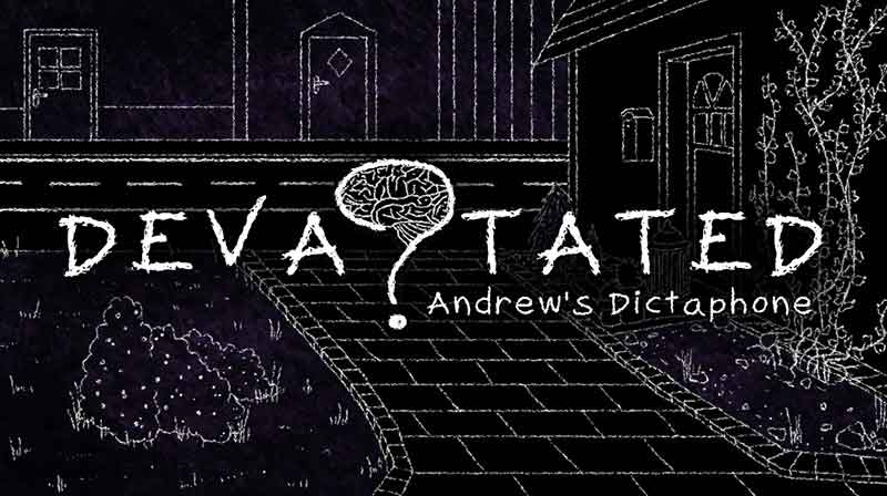 Devastated: Andrew's Dictaphone - a game by SmokeSomeFrogs